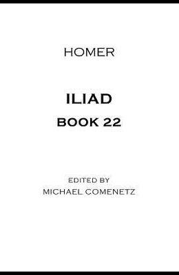 Iliad: Book 22