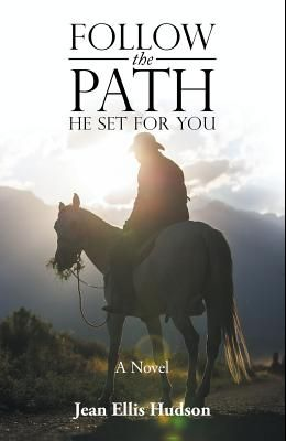 Follow the Path He Set for You