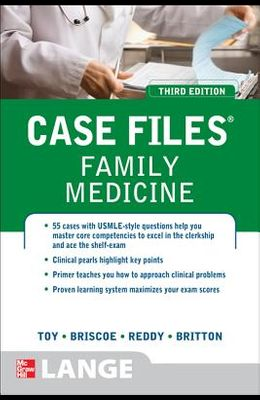 Case Files Family Medicine, Third Edition (LANGE Case Files)