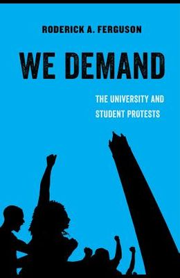 We Demand: The University and Student Protests