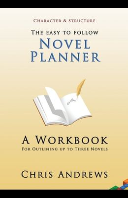 Novel Planner: A Workbook for Outlining up to Three Novels