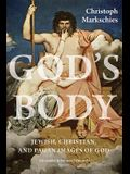 God's Body: Jewish, Christian, and Pagan Images of God
