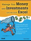 Manage Your Money and Investments with Microsoft Excel [With CDROM]
