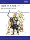 Rome's Enemies (1): Germanics and Dacians