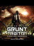 Grunt Traitor Lib/E: A Task Force Ombra Novel