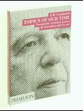 Topics of Our Time: Twentieth-century issues in learning and in art
