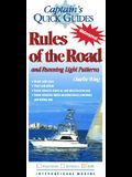Rules of the Road and Running Light Patterns: A Captain's Quick Guide