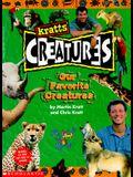 Our Favorite Creatures (Kratts' Creatures) (Bk. 3)