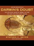 Darwin's Doubt Lib/E: The Explosive Origin of Animal Life and the Case for Intelligent Design