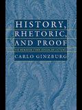 History, Rhetoric, and Proof History, Rhetoric, and Proof History, Rhetoric, and Proof History, Rhetoric, and Proof History, Rhetori