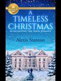 A Timeless Christmas: An Enchanting Time Travel Romance