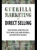 Guerilla Marketing for Direct Selling: Your Personal Marketing Plan to Generate More Leads, More Referrals, and More Repeat Business