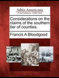Considerations on the Claims of the Southern Tier of Counties.