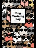 Dog Training Log: Pet Owner Record Book, Train Your Service Puppy Journal, Keep Instructor Details Logbook, Tracking Progress Informatio