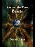 Zax and the Three Beasts