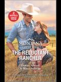 Montana Country Legacy: The Reluctant Rancher