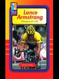 Lance Armstrong: Champion for Life!