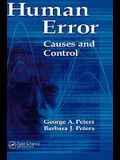 Human Error: Causes and Control
