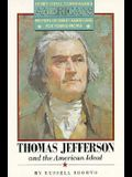 Thomas Jefferson and the American Ideal (Henry Steele Commager's Americans)