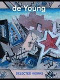 de Young: Selected Works----de Young