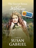 The Secret Sense of Wildflower - Southern Historical Fiction, Best Book of 2012: Wildflower Trilogy Book 1