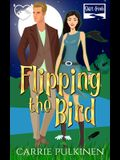 Flipping the Bird: A Paranormal Chick Lit Novel