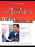 Pearson Reviews & Rationales: Nursing Fundamentals with Nursing Reviews & Rationales (3rd Edition) (Hogan, Pearson Reviews & Rationales Series)