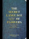 Jean-Michel Othoniel: The Secret Language of Flowers: Notes on the Hidden Meanings of the Louvre's Flowers