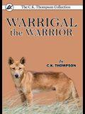 Warrigal the Warrior