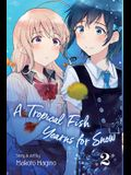 A Tropical Fish Yearns for Snow, Vol. 2, Volume 2