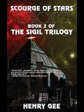 Scourge of Stars: Book Two of The Sigil Trilogy
