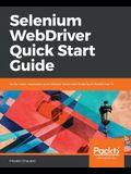 Selenium WebDriver Quick Start Guide