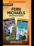 Fern Michaels Sisterhood Series: Books 22-23: Blindsided & Kiss and Tell