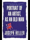 Portrait of an Artist, as an Old Man: A Novel