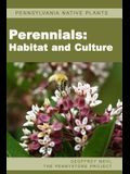 Pennsylvania Native Plants / Perennials: Habitat and Culture