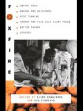 Foxfire 3: Animal Care, Banjos and Dulimers, Hide Tanning, Summer and Fall Wild Plant Foods, Butter Churns, Ginseng