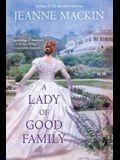 A Lady of Good Family: A Novel