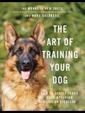 The Art of Training Your Dog: How to Gently Teach Good Behavior Using an E-Collar