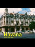Havana Then and Now(r)