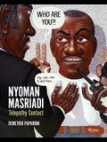 Nyoman Masriadi: Telepathy Contact