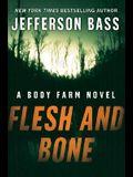 Flesh and Bone: A Body Farm Novel