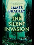 The Silent Invasion