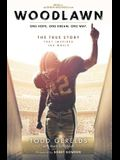 Woodlawn: One Hope. One Dream. One Way.