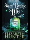 Semi-Psychic Life: A Paranormal Women's Fiction Novel