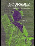Incurable: The Haunted Writings of Lionel Johnson, the Decadent Era's Dark Angel