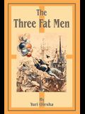 The Three Fat Men