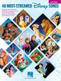 The 40 Most-Streamed Disney Songs: Easy Piano Songbook