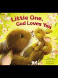 Little One, God Loves You