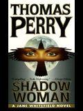 Shadow Woman (Jane Whitefield Novels)