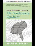 Earth Treasures, Vol. 2: Southeastern Quandrant: Alabama, Florida, Georgia, Kentucky, Mississippi, North Carolina, South Carolina, Tennessee, V